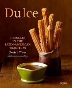 Dulce: Desserts in the Latin Tradition