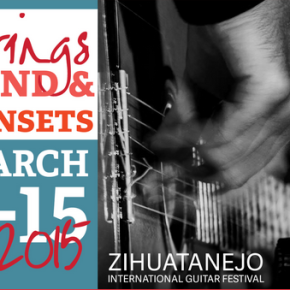 12th Annual Zihuatanejo International Guitar Festival Announces Kickstarter campaign and 2015 Line Up