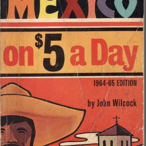 Mexico on $5 a day, revisited